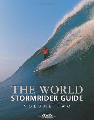 The World Stormrider Guide Volume 2 (Stormrider Guides)