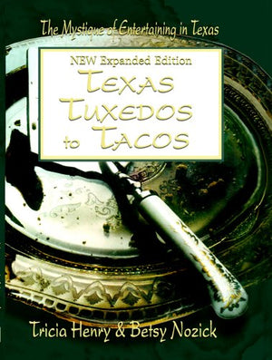 Texas Tuxedos To Tacos New Expanded Edition
