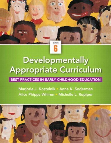 Developmentally Appropriate Curriculum: Best Practices In Early Childhood Education, Enhanced Pearson Etext - Access Card (6Th Edition)