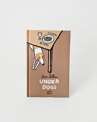 Four Legs Four Walls Under Dogs Book by Jean Jullien