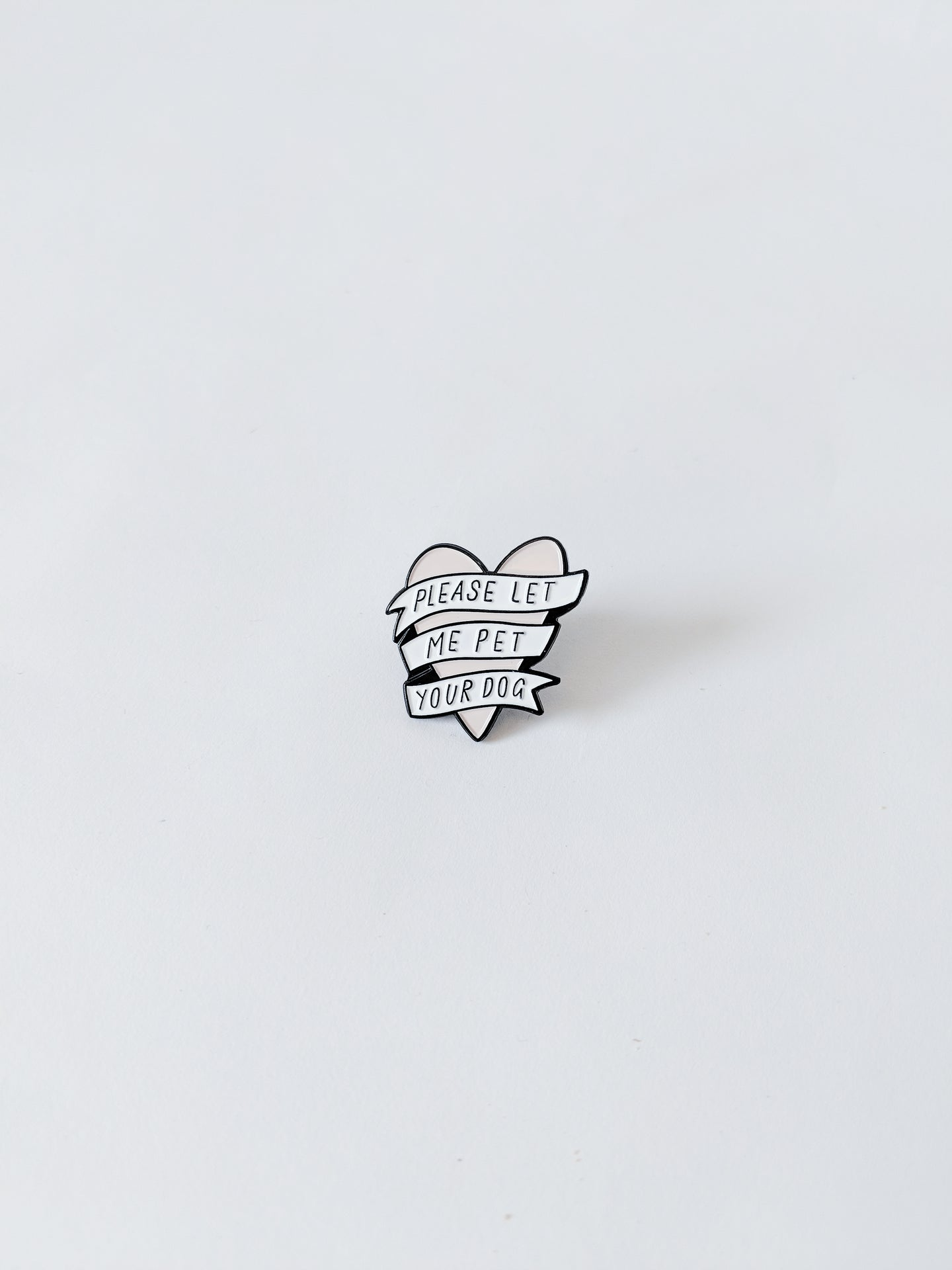 'Let Me Pet Your Dog' Enamel Pin