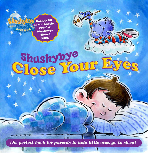 Shushybye: Close Your Eyes Book & CD