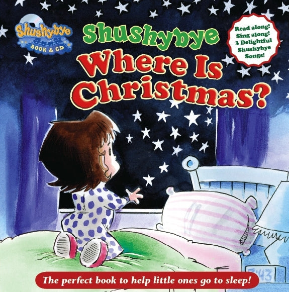 Shushybye: Where Is Christmas? Book & Audio CD