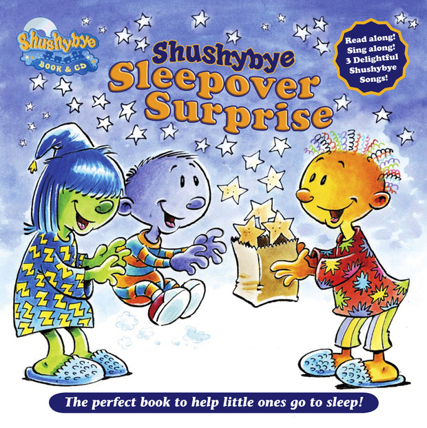 Shushybye: Sleepover Surprise Book & CD