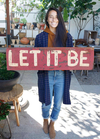 Let It Be Rustic Metal Sign
