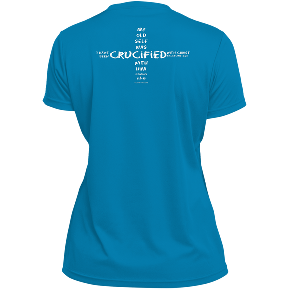 eThought Christian Apparel - Crucified With Christ (On Back of Shirt) - Ladies' Moisture Wicking T-Shirt