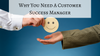 Why You Need A Customer Success Manager