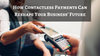 How Contactless Payments Can Reshape Your Business's Future