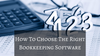 How To Choose The Right Bookkeeping Software