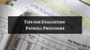 Tips for Evaluating Payroll Providers