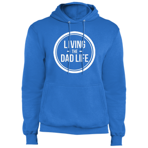 Living the Dad Life - Core Fleece Pullover Hoodie