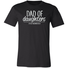 Load image into Gallery viewer, Dad of Daughters Tee