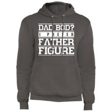 Load image into Gallery viewer, Dad Bod? I Prefer Father Figure - Fleece Pullover Hoodie