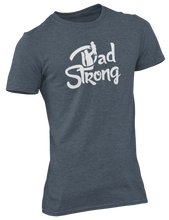 Load image into Gallery viewer, Dad Strong Tee - DS100
