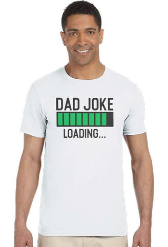 Dad Joke Loading...Tee