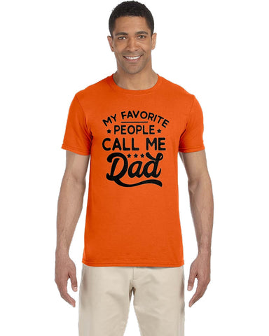 Image of My Favorite People Call Me Dad Tee