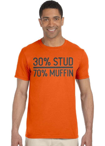 Image of 30% Stud 70% Muffin Tee