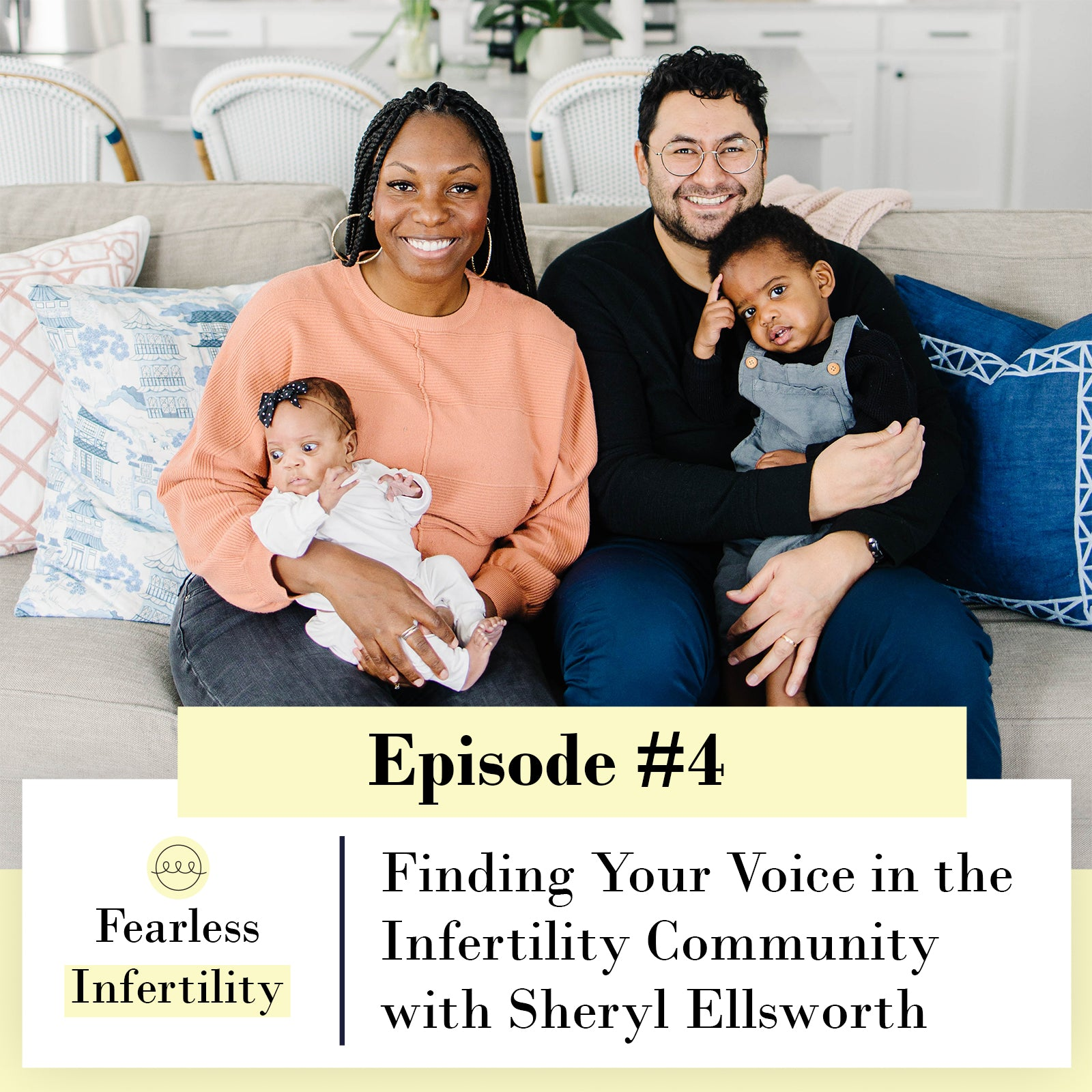 4. Finding Your Voice in the Infertility Community with Sheryl Ellsworth