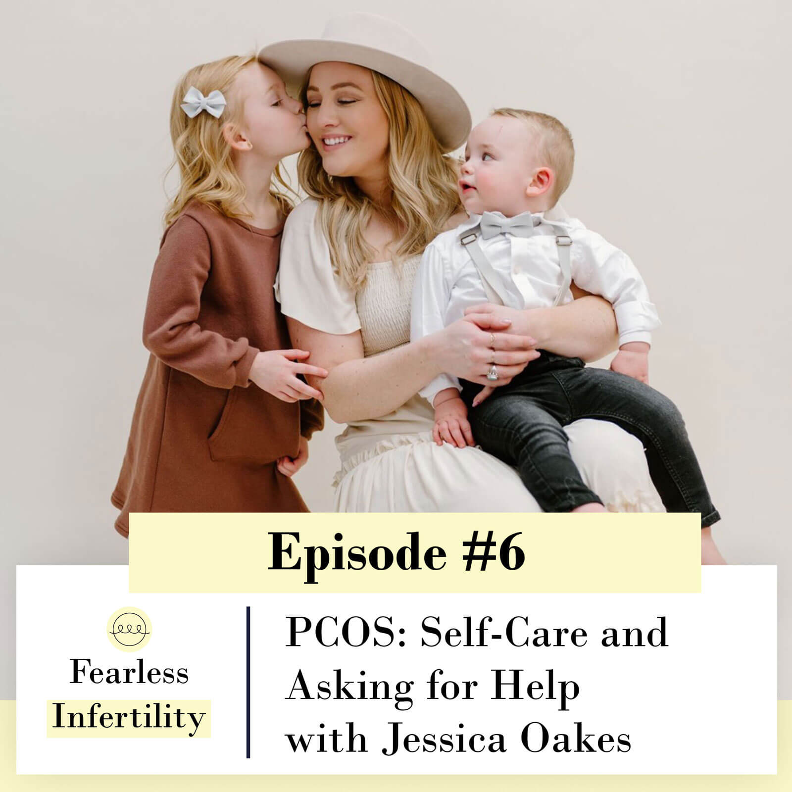 Fearless Infertility with Jenica Parcell | PCOS: Self-Care and Asking for Help with Jessica Oakes