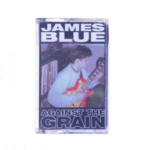 James Blue 'Against the Grain' EP Cassette
