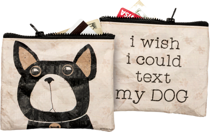 Primitives By Kathy Zipper Wallet - Text My Dog - Paw Naturals