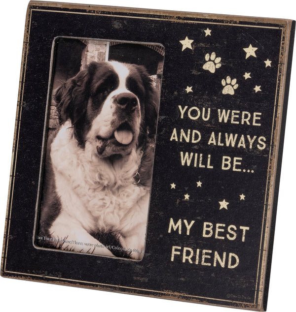 Primitives By Kathy Plaque Frame - Always Will Be My Best Friend