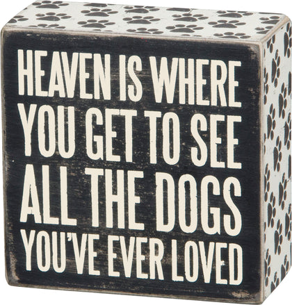 Primitives By Kathy Inset Box Sign - All The Dogs You've Ever Loved - Paw Naturals