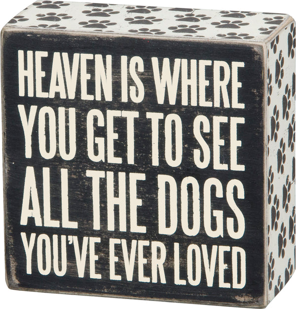 Primitives by Kathy Inset Box Sign - All The Dogs You've Ever Loved