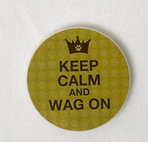 Dog Speak Keep Calm And Wag On Car Coaster