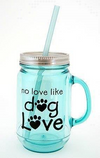 Dog Speak No Love Like Dog Love Vintage Mason Jar 20oz - Paw Naturals