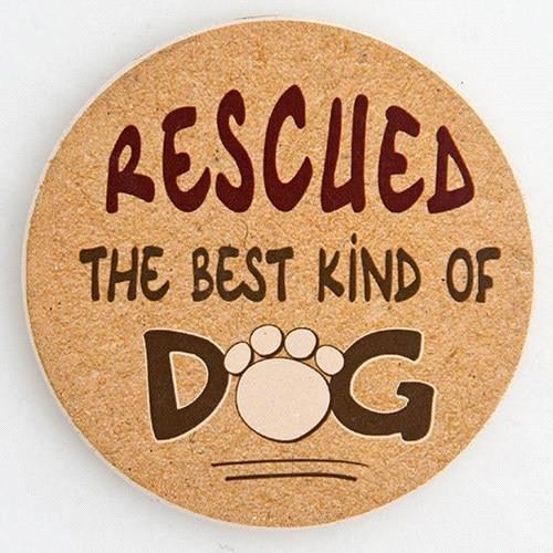 Dog Speak Rescued...The Best Kind Of Dog Car Coaster