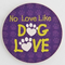 Dog Speak Car Cup Coaster No Love Like Dog Love