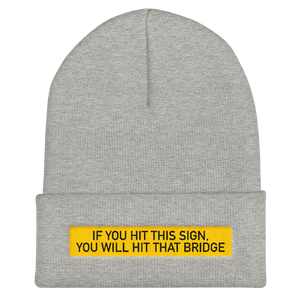 Bridge Sign Cuffed Beanie