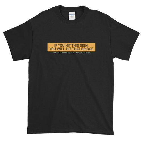 Bridge Sign Only Short-Sleeve T-Shirt