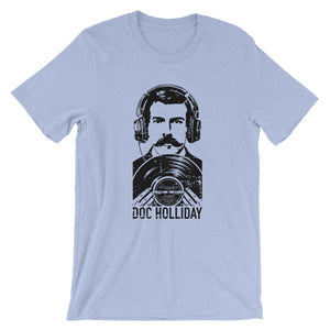 DJ Doc Holliday - Short-Sleeve Unisex T-Shirt