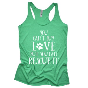 You Can't Buy Love But You Can Rescue It Tank