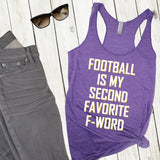 Football Is My Second Favorite F-Word Women's Racerback Tank - Flop The World Pop