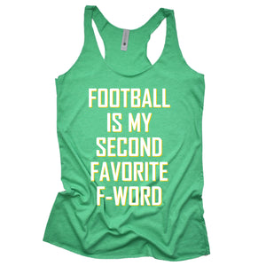 Football Is My Second Favorite F-Word Women's Racerback Tank