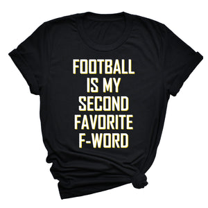 Football Is My Second Favorite F-Word Unisex T-Shirt