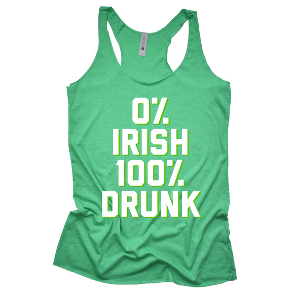 0% Irish 100% Drunk Racerback Tank