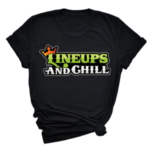 Lineups and Chill Unisex T-Shirt