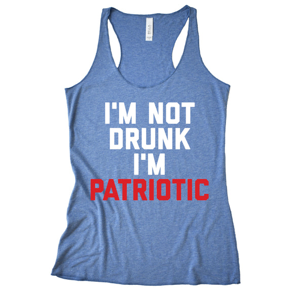 I'm Not Drunk I'm Patriotic Tank