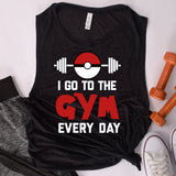 I Go To The Gym Every Day Ladies' Muscle Tank