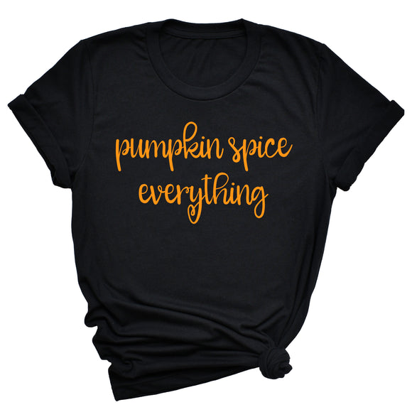 Pumpkin Spice Everything Unisex T-Shirt