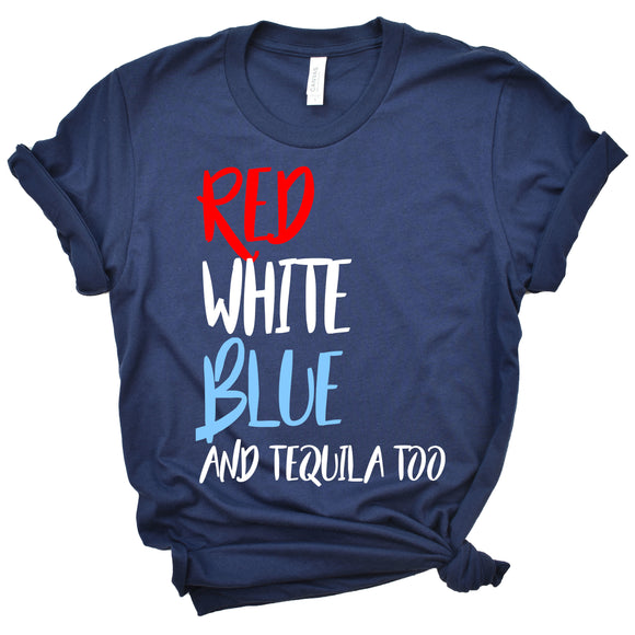 Red White Blue Tequila Too T-Shirt