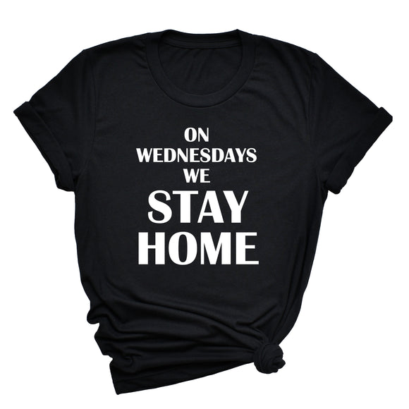 On Wednesdays We Stay Home Shirt