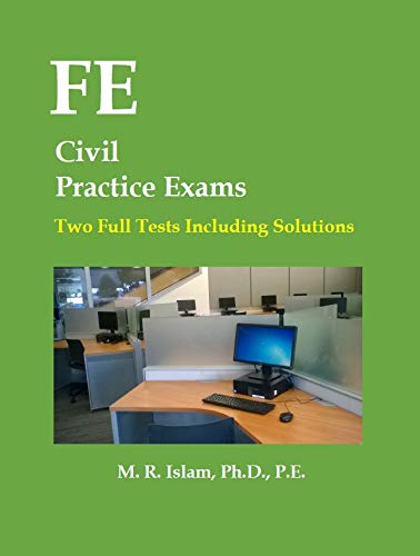 FE Civil Practice Exams 2 Full Tests Including Solutions