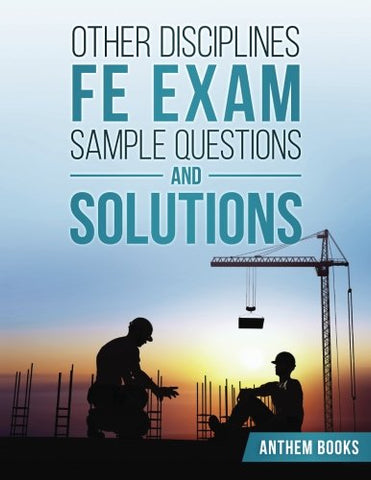 Other Disciplines FE Exam Sample Questions and Solutions
