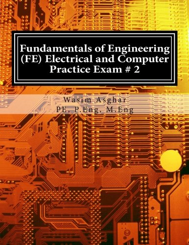 Fundamentals of Engineering (FE) Electrical and Computer - Practice Exam # 2