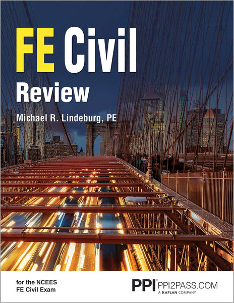 PPI FE Civil Review - A Comprehensive FE Civil Review Manual